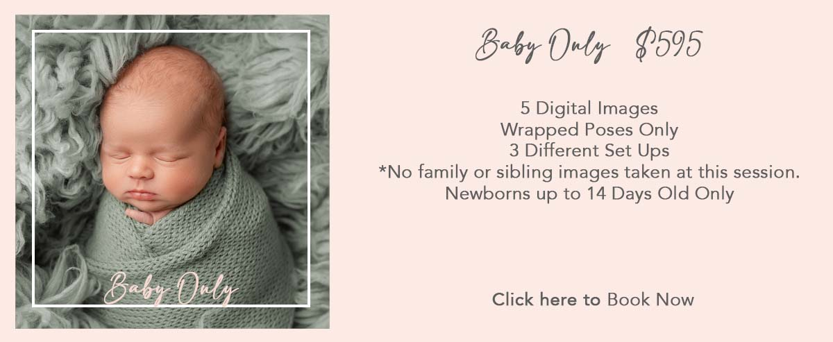 Newborn Mini $595 5 Digital Images Wrapped Poses Only 3 Different Set Ups  *No family or sibling images taken at this session.  Newborns up to 14 Days Old Only